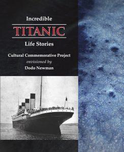 Incredible Titanic Life Stories